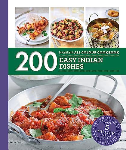 Hamlyn All Colour Cookery: 200 Easy Indian Dishes By Sunil Vijayakar