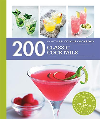 Hamlyn All Colour Cookery: 200 Classic Cocktails By Tom Soden