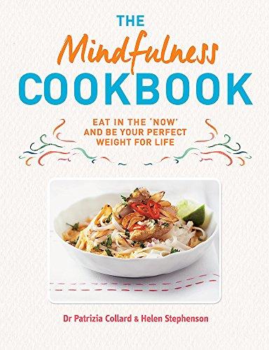 The Mindfulness Cookbook By Dr. Patrizia Collard