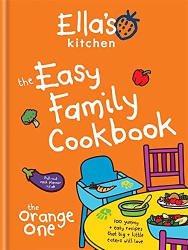 Ella's Kitchen: The Easy Family Cookbook Ella's Kitchen: The Easy Family Cookbook By Ella's Kitchen