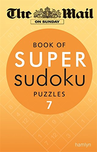 The Mail on Sunday: Book of Super Sudoku Puzzles 7 By The Mail on Sunday