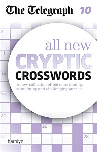 The Telegraph: All New Cryptic Crosswords 10 (The Telegraph Puzzle Books) By The Telegraph Media Group