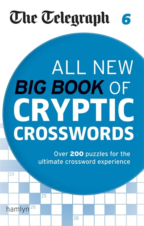 The Telegraph: All New Big Book of Cryptic Crosswords 6 (The Telegraph Puzzle Books) By The Telegraph Media Group