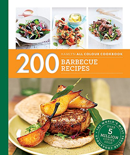 Hamlyn All Colour Cookery: 200 Barbecue Recipes By Louise Pickford