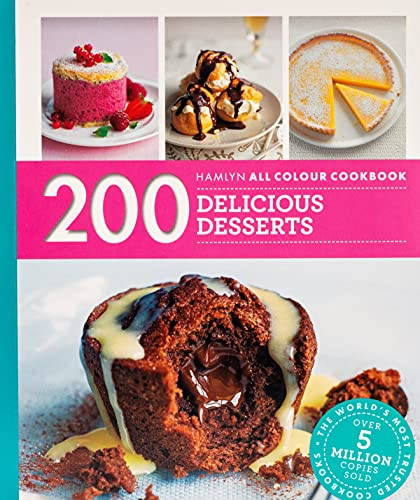 Hamlyn All Colour Cookery: 200 Delicious Desserts By Sara Lewis