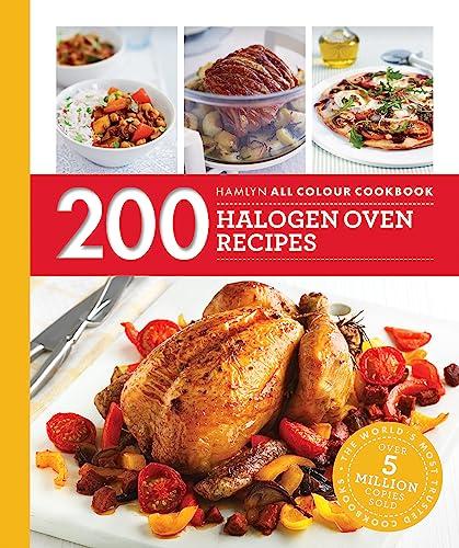 Hamlyn All Colour Cookery: 200 Halogen Oven Recipes: Hamlyn All Colour Cookbook By Maryanne Madden