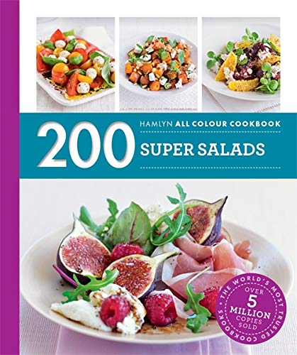 Hamlyn All Colour Cookery: 200 Super Salads By Alice Storey