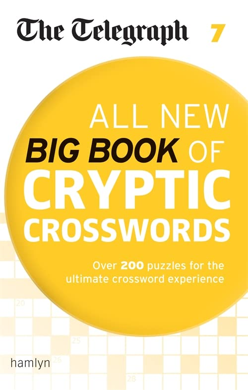 The Telegraph All New Big Book of Cryptic Crosswords 7 (The Telegraph Puzzle Books) By Telegraph Media Group