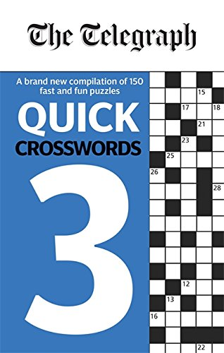 The Telegraph Quick Crosswords 3 (The Telegraph Puzzle Books) By THE TELEGRAPH MEDIA GROUP