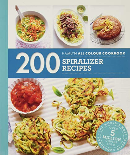Hamlyn All Colour Cookery: 200 Spiralizer Recipes By Denise Smart