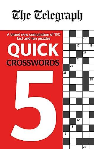 The Telegraph Quick Crosswords 5 By Telegraph Media Group Ltd