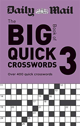 Daily Mail Big Book of Quick Crosswords Volume 3 By Daily Mail