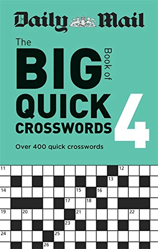 Daily Mail Big Book of Quick Crosswords Volume 4 By Daily Mail