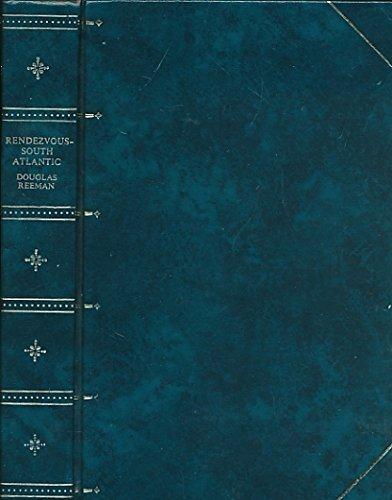 Rendezvous - South Atlantic By Douglas Reeman
