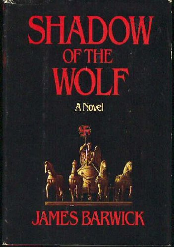Shadow of the Wolf By Donald & Barwick Tony James