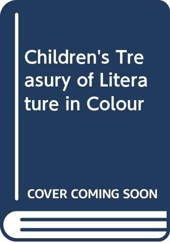 Children's Treasury of Literature in Colour By Louis Untermeyer
