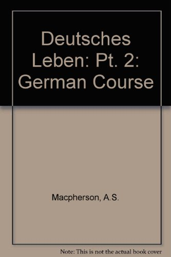 Deutsches Leben By A.S. Macpherson