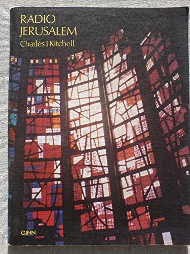 Radio Jerusalem By Charles J. Kitchell