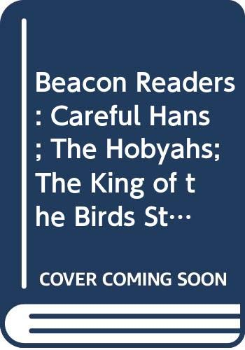 Beacon Readers: Careful Hans