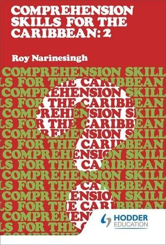 Comprehension Skills For The Caribbean : Book2 By Roy Narinesingh