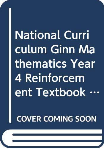 National Curriculum Ginn Mathematics Year 4 Reinforcement Textbook By SCHOOL