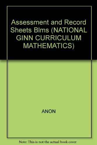 National Curriculum Ginn Mathematics :4: Assessment And Record Keeping Black Line Masters By ANON