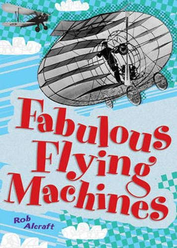 Pocket Facts Year 4: Fabulous Flying Machines By Rob Alcraft