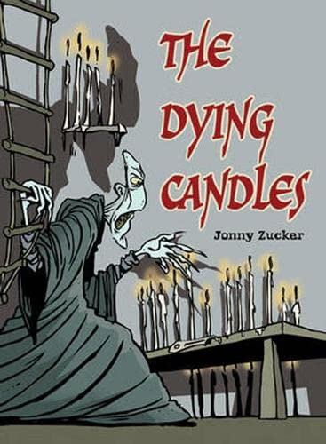 Pocket Chillers Year 6 Horror Fiction: Book 1 - The Dying Candles By Jonny Zucker
