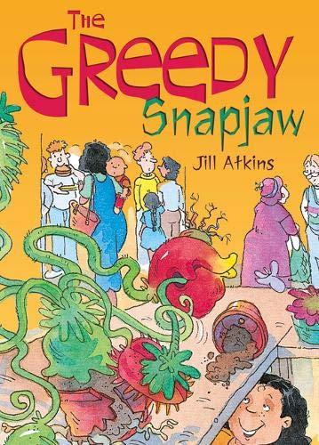 POCKET TALES YEAR 2 THE GREEDY SNAPJAW By Jill Atkins