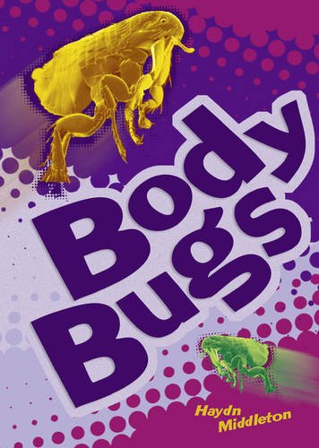 POCKET FACTS YEAR 3 BODY BUGS By Haydn Middleton