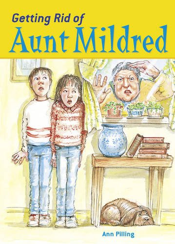 POCKET TALES YEAR 4 GETTING RID OF AUNT MILDRED By Ann Pilling
