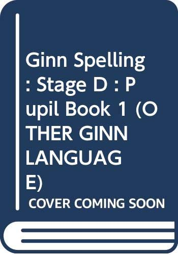 Ginn Spelling : Stage D : Pupil Book 1