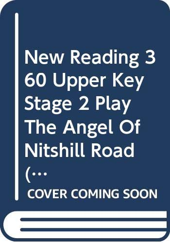 New Reading 360 Upper Key Stage 2 Play The Angel Of Nitshill Road (Single Copy)
