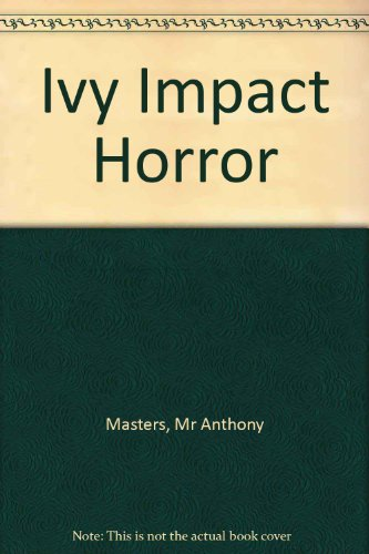 Ivy Impact Horror By Frances Usher