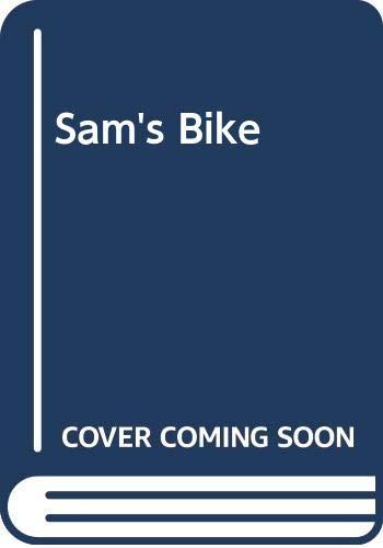 Sam's Bike By Leonie Bennett