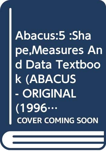 Abacus:5 :Shape,Measures And Data Textbook By David Kirkby