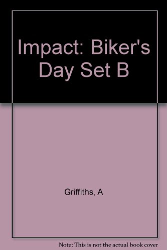 Impact: Set B Bikers' Day Out By A Griffiths