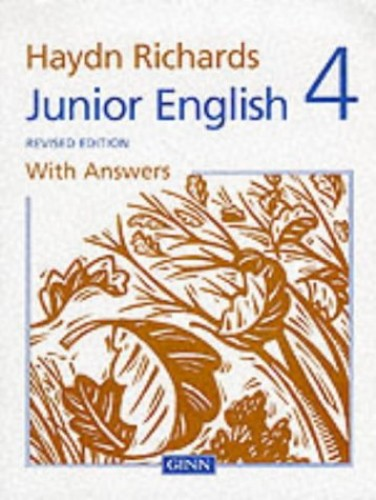 Haydn Richards :Junior English :Pupil Book 4 With Answers -1997 Edition By W.Haydn Richards