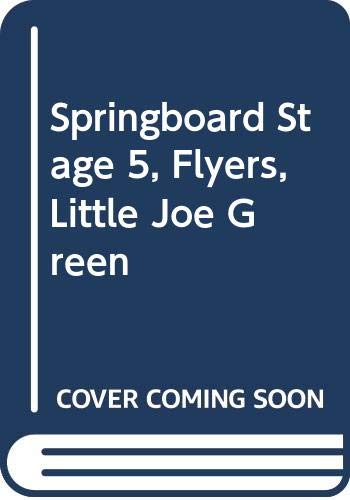 Springboard Stage 5, Flyers, Little Joe Green By Stan Cullimore
