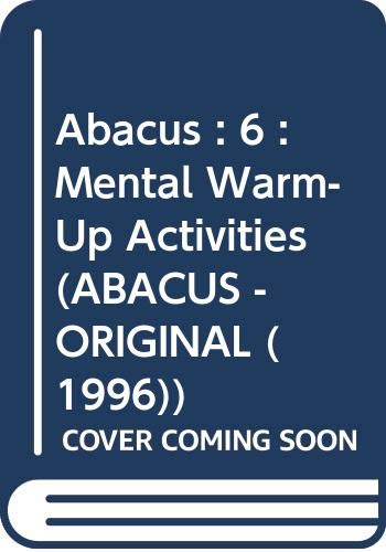 Abacus : 6 : Mental Warm- Up Activities By David Kirkby