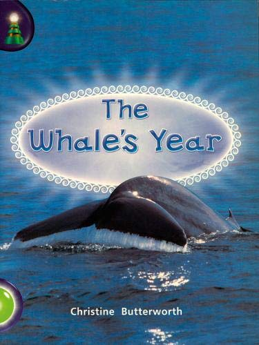 Lighthouse Year 1 Green: The Whale's Year By Christine Butterworth