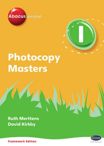 Abacus Evolve Framework Edition Y1/P2: Photocopy Masters By Ruth Merttens, BA, MED