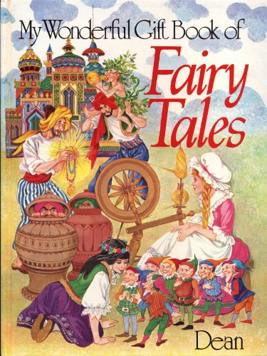 My Wonderful Gift Book of Fairy Tales By Anon