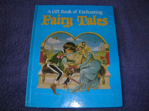 Gift Book of Enchanting Fairy Tales