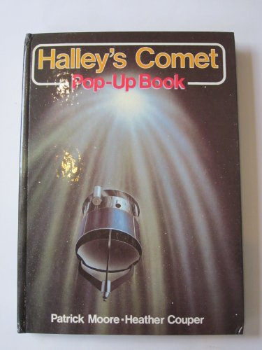 Halley's Comet Pop-up Book By CBE, DSc, FRAS, Sir Patrick Moore