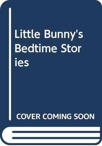 Little Bunny's Bedtime Stories By Lis Taylor
