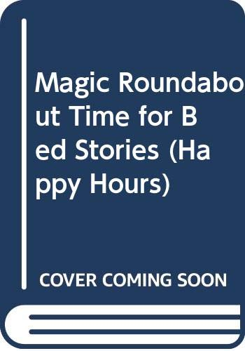 Magic Roundabout Time for Bed Stories By John Leeder