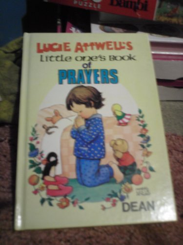 Little One's Book of Prayers By Mabel Lucie Attwell