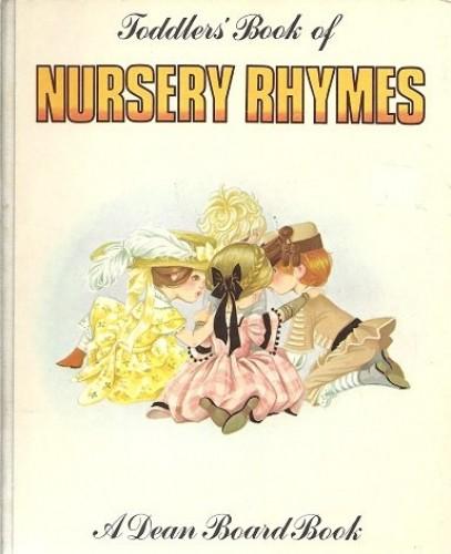 Toddlers' Book of Nursery Rhymes