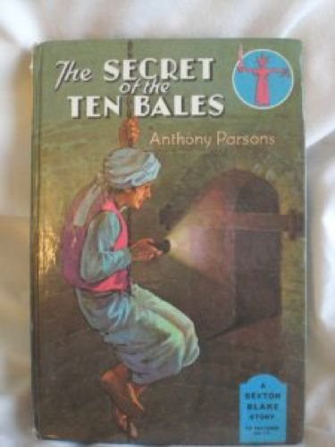 The secret of the ten bales (Sexton Blake stories) By Anthony- Parsons
